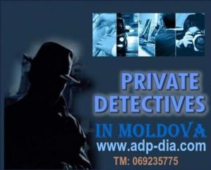 Agentie de detectivi in Moldova. Servicii de detectiv.