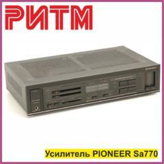 "Усилитель PIONEER SA770 в м. м. ""РИТМ"""