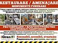 Restaurarea monumentelor, amenajarea mormintelor