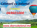 Zbor cu balonul - experiență unică garantată! Полет на воздушном шаре!